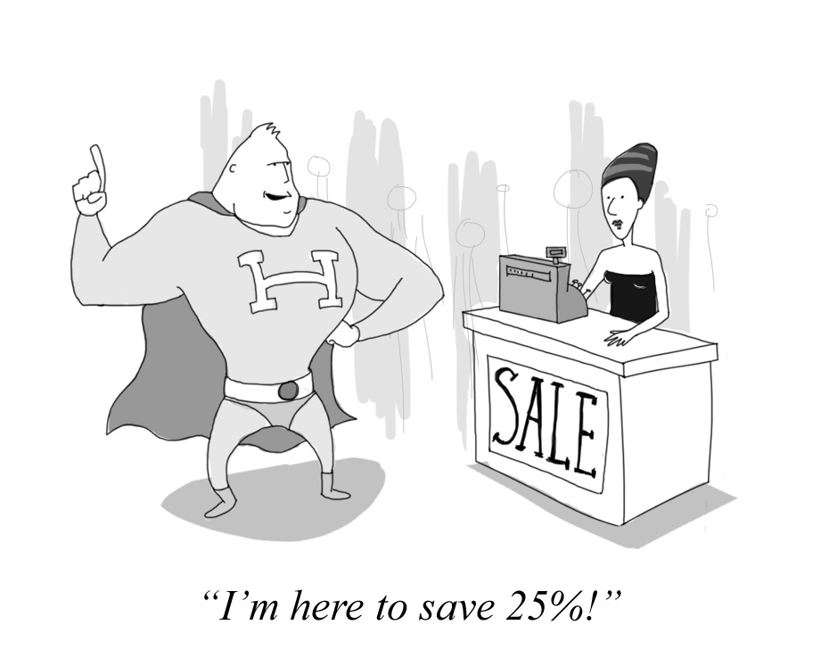 I'm here to save 25%!
